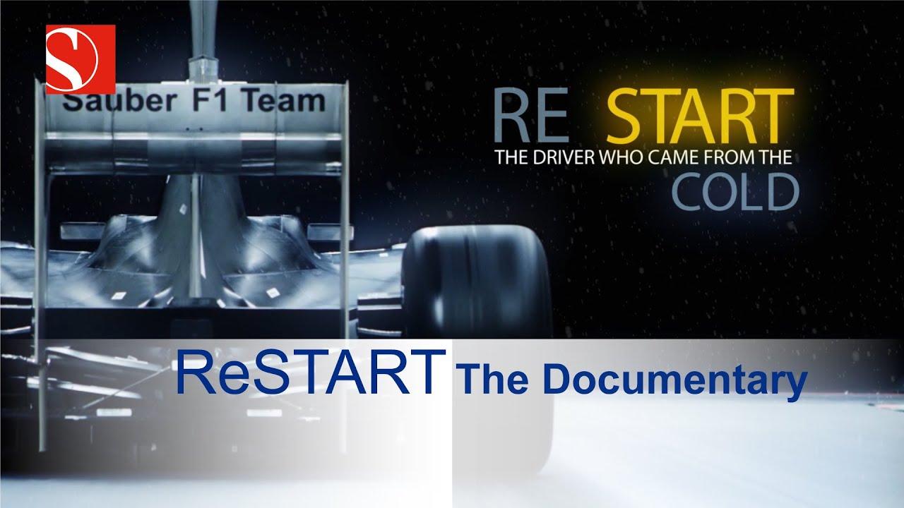 ReSTART: The Documentary - Coming soon - Sauber F1 Team