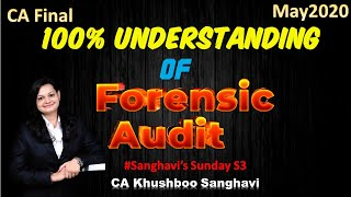 Complete lecture of Forensic Audit (only for CA FINAL New syllabus) for May 2020