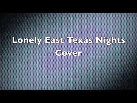 Lonely East Texas Nights Cover