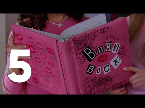 Mean Girls - The Burn Book