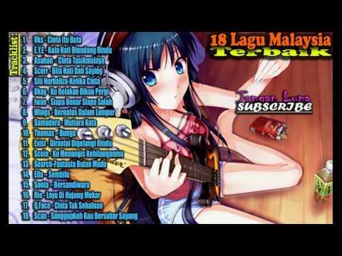 18 Hits Lagu Malaysia Terbaik - Lagu Malaysia Nostalgia/Kenangan Tahun 90an - Malaysia Lawas/Jadul