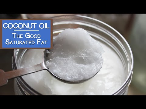 Coconut Oil, An Easily Digested Saturated Fat Alternative