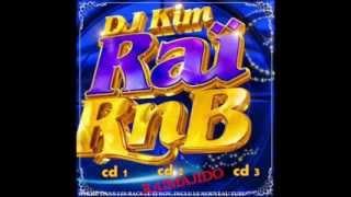 DJ KIM - Rai RnB 2014 - version Sofalk - Eya eya bledi