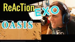 Reaction EXO - Oasis // FMV //  엑소 '오아시스 //  Musicians React