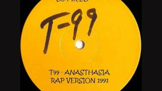 T99 - Anasthasia Rap Version
