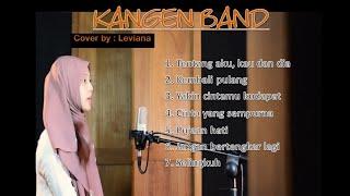 Download lagu KUMPULAN LAGU KANGEN BAND COVER BY LEVIANA || LAGU TERBAIK KANGEN BAND COVER AKUSTIK ENAK DI DENGAR