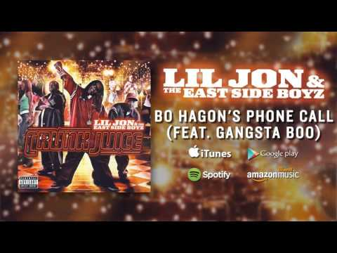 Lil Jon & The East Side Boyz  - Bo Hagons Phone Call (feat. Gangsta Boo)