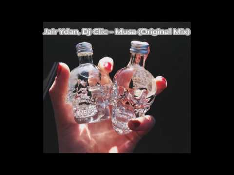 Jair Ydan, Dj Glic - Musa (Original Mix)