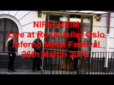 NIFELHEIM live @ Rockefeller INFERNO METAL FESTIVAL Oslo Norway 26th March 2016