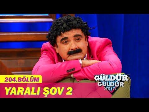 Güldür Güldür Show 204.Bölüm - Yaralı Şov 2