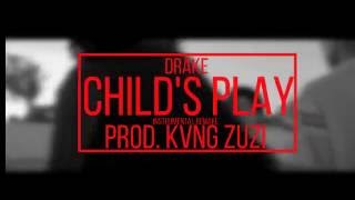 Drake | Childs Play [Instrumental] | Prod. KVNG Zuzi