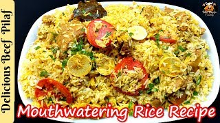 Easy Beef Pilaf   Very Delicious & Spicy Recipe   Best Rice Recipe - By Better Ways For Cooking.