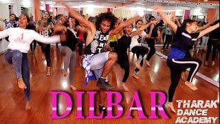 DILBAR | Satyameva Jayate | THARAK DANCE ACADEMY | Choreographer THARAK | ft-Tharak With Students