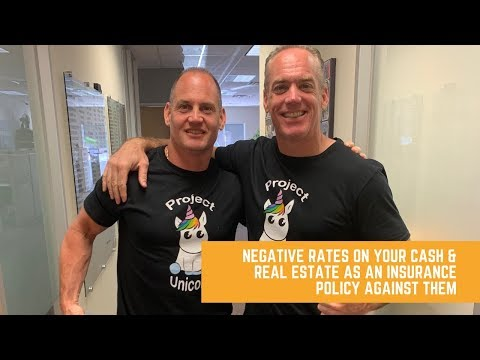 Negative Rates on Your Cash & Real Estate as an Insurance Policy Against Them with Tom & Nick Karadz