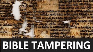 Proof The Bible Has Been Tampered With & Changed (Part 1)
