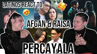 LATINOS react to Indonesian music | Afgan & Raisa - Percayalah | Official Video Clip| REATION