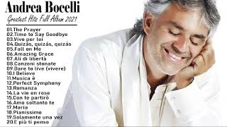 Andrea Bocelli Greatest Hits 2021 | Best Songs Of Andrea Bocelli | Andrea Bocelli Full Album