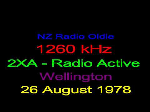 NZ Radio - Oldie - 2XA - Radio Active - 1260 kHz - Wellington - 28 August 1978
