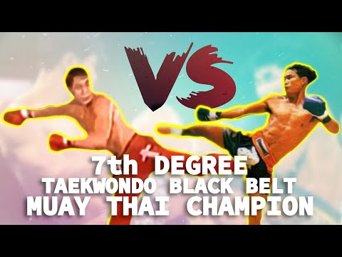 Thumbnail: 7th Degree Taekwondo Blackbelt vs. Muay Thai Champion