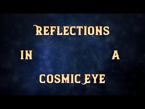 Reflections in a Cosmic Eye...