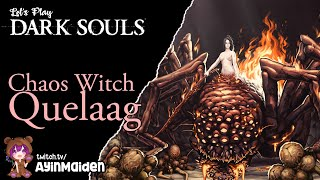 Dark Souls - 06 Chaos Witch Quelaag