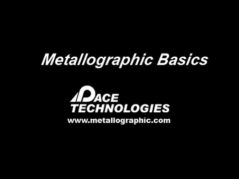 PACE Technologies Basic Metallography Preparation