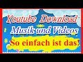 Youtube musik und Video downloaden - musik von youtube downloaden ohne programm!!!
