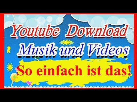 Youtube musik und Video downloaden - musik von youtube downloaden ohne programm!!!
