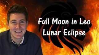 Leo Full Moon Lunar Eclipse February 11, 2017 | Gregory Scott Astrology