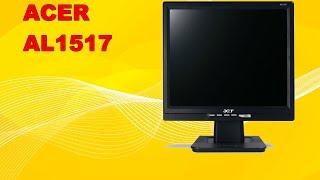 Ta'mirlash LCD ACER AL1517 nazorat qilish.