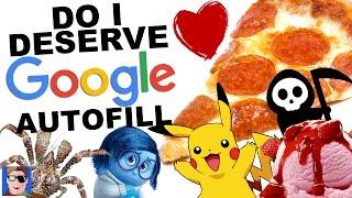 Do I Deserve Google Autofill