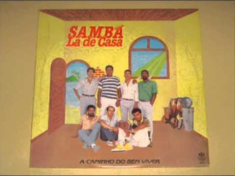 Samba lá de Casa   (Segundo Ato)