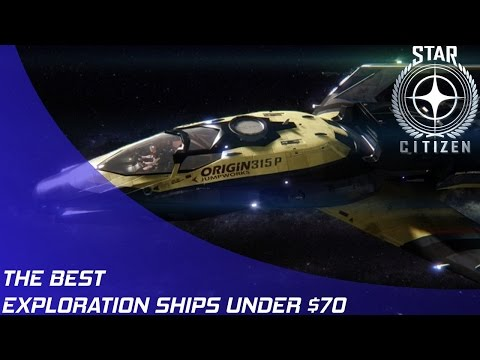 Star Citizen: The Best Exploration Ships Under $70