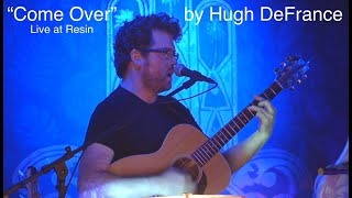 Download Come Over - Live at Resin Gallery July 2019