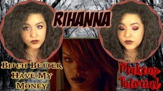 Rihanna: Bitch Better Have My Money Makeup Tutorial