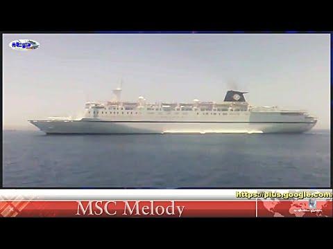 MSC MELODY - Limassol  - Retired Ship 2013
