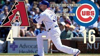 Cubs Vs Diamondbacks 16-4  Highlights 8/1/17 Lester First Career HR & 2,000 Career Strikeouts!