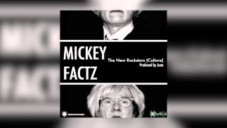 Watch Mickey Factz The New Rockstars culture video