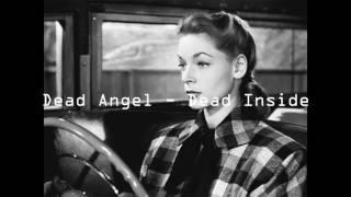 Dead Angel - Dead Inside