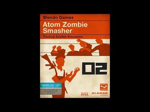 Atom Zombie Smasher - EP 2 - Victory Through Orbital Bombardment