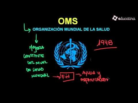 La Organización Mundial de La Salud OMS