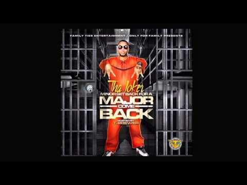 Tha Joker Feat. Lil Mal - In The Hood - (Minor Set Back For A Major Come Back)