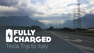 Tesla Trip to Italy | Fully Charged