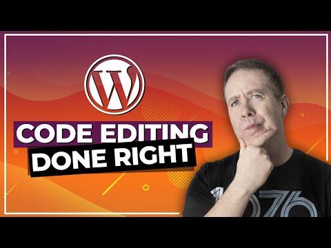 WordPress Code Editing Done The RIGHT WAY!