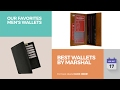 Best Wallets By Marshal Our Favorites Men's Wallets