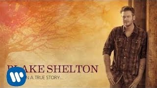 Blake Shelton - Mine Would Be You ( Audio)