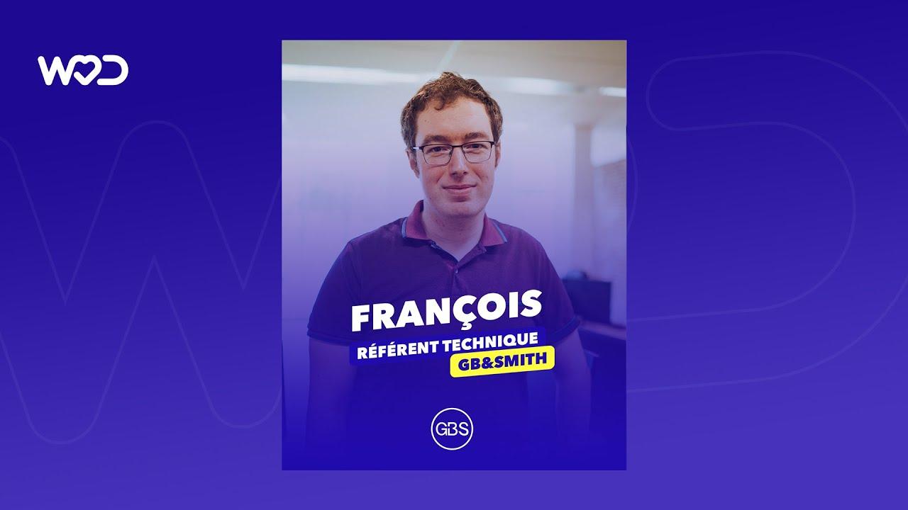 Life at GB&Smith - Rencontrez François, Référent Technique