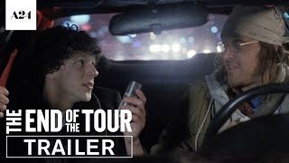 The End Of The Tour | Official Trailer HD | A24