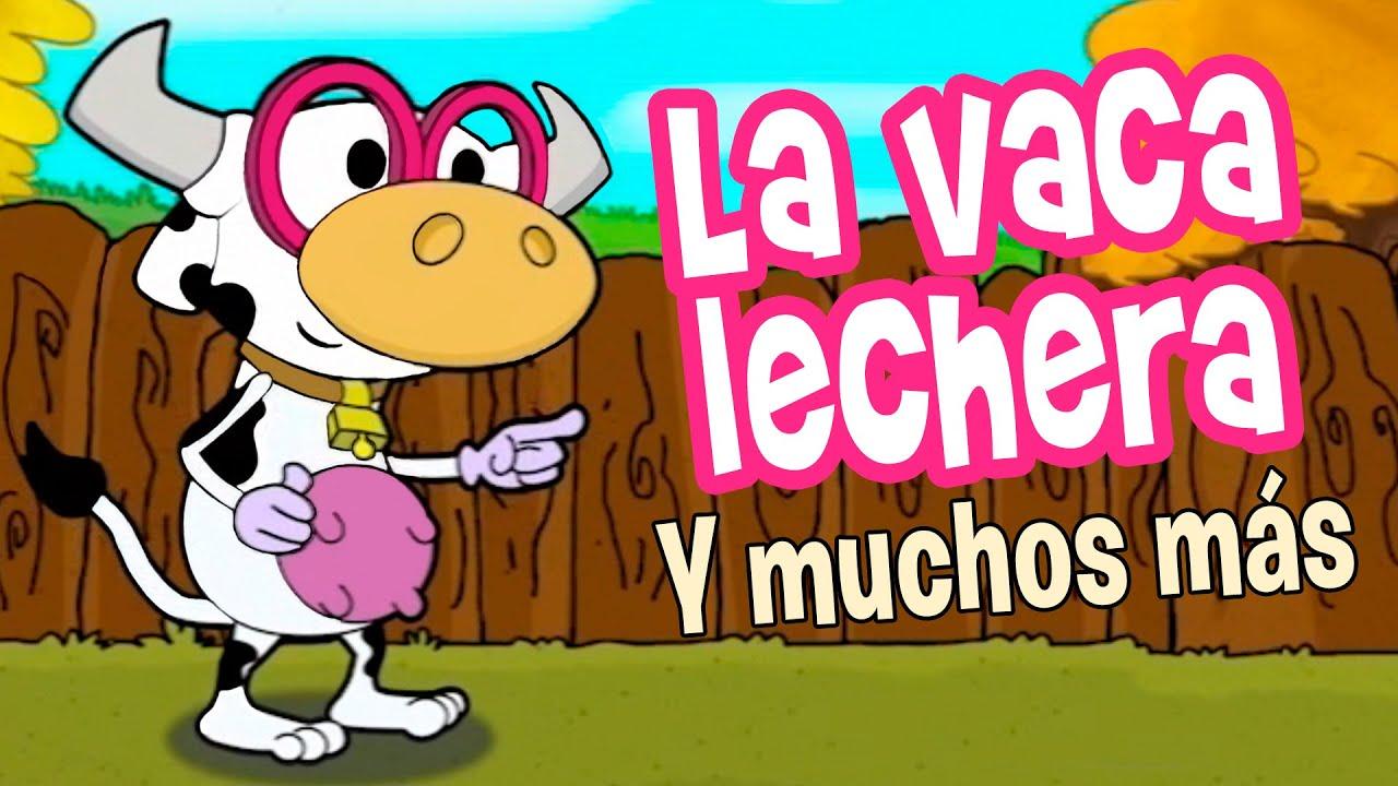 LA VACA LECHERA, cucu cantaba la rana, canciones infantiles HD