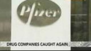 Pfizer Broke Law by Promoting Drugs for Unapproved Uses: Video
